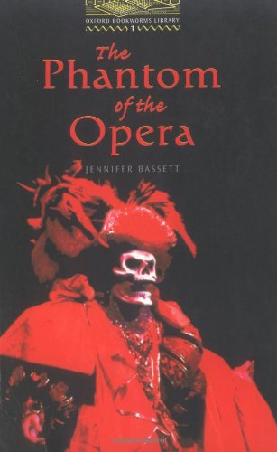 The Phantom of the Opera: Level 1 (Oxford Bookworms Library)の詳細を見る