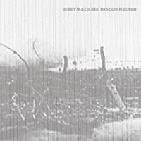 Disconnected +Bonus by Greymachine (2009-07-24)