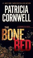 The Bone Bed: Scarpetta (Book 20) by Patricia Cornwell(2013-09-03)