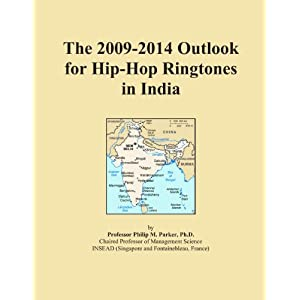 The 2009-2014 Outlook for Hip-Hop Ringtones in India