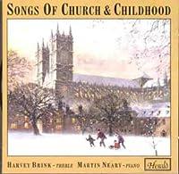 Songs of Church & Childhood