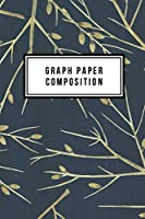 """Graph Paper Composition: Graph Paper 6"""" x 9"""" Branches Quad Ruled 4x4,Grid Paper for school student,office,kids Notebooks"""