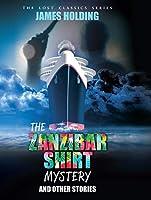 The Zanzibar Shirt Mystery and Other Stories [並行輸入品]