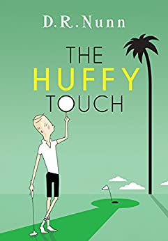 The Huffy Touch by [Nunn, D. R.]