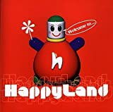 Welcome to Happyland 画像