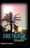 Dark Paradise - Untergetaucht