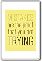 Mistakes Are The Proof That You Are Trying - Motivational Quotes Fridge Magnet - ?????????