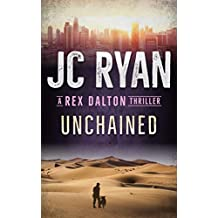 Unchained: A Rex Dalton Thriller
