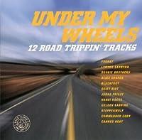 Under My Wheels: 12 Road Trippin' Tracks