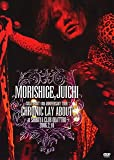 MORISHIGE,JUICHI SOLO DEBUT 10th ANNIVERSA...[DVD]