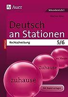 Deutsch an Stationen spezial Rechtschreibung 5-6: Uebungsmaterial zu den Kernthemen der Bildungsstandards Klasse 5/6