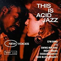 This Is Acid Jazz 1: New Voices