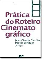 Pratica Do Roteiro Cinematografico