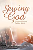 Sewing God: Inner Paths in the Fashion World