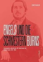Engels und die Schwestern Burns: Heraugegeben anlaesslich des 200. Geburtstags von Friedrich Engels (1820-1895)