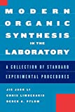 Modern Organic Synthesis in the Laboratory: A Collection of Standard Experimental Procedures