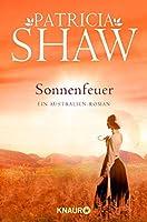 Sonnenfeuer: Ein Australien-Roman