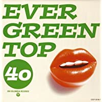 EVERGREEN TOP 40 ON COLUMBIA RECORDS