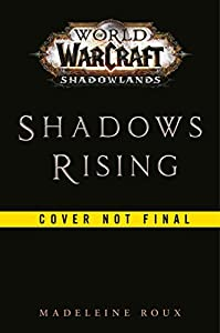 World of Warcraft: Shadows Rising: A World of Warcraft novel (English Edition)