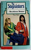 Reckless Sister (Stepsisters)
