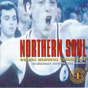 Northern Soul Golden Memories Vol.1: 28 Legendary Northern Soul Dancers