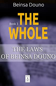 [Douno, Beinsa]のThe Whole (The Laws of Beinsa Douno Book 3) (English Edition)