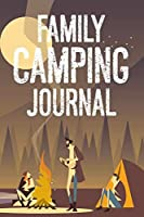 Family Camping Journal: Trendy Summer Activity Notebook, Camp Journal Writing, Camping Trip Book With Prompts