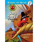 More Snacks!: A Thanksgiving Play (Ready To Read Pre-Level 1)