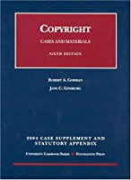 Copyright 2004: Case Supplement And Statutory Appendix