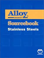 Alloy Digest Sourcebook: Stainless Steels