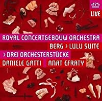 Berg: Lulu Suite / Drei Orchesterst眉cke (The Three Orchestral Pieces) (2008-10-14)