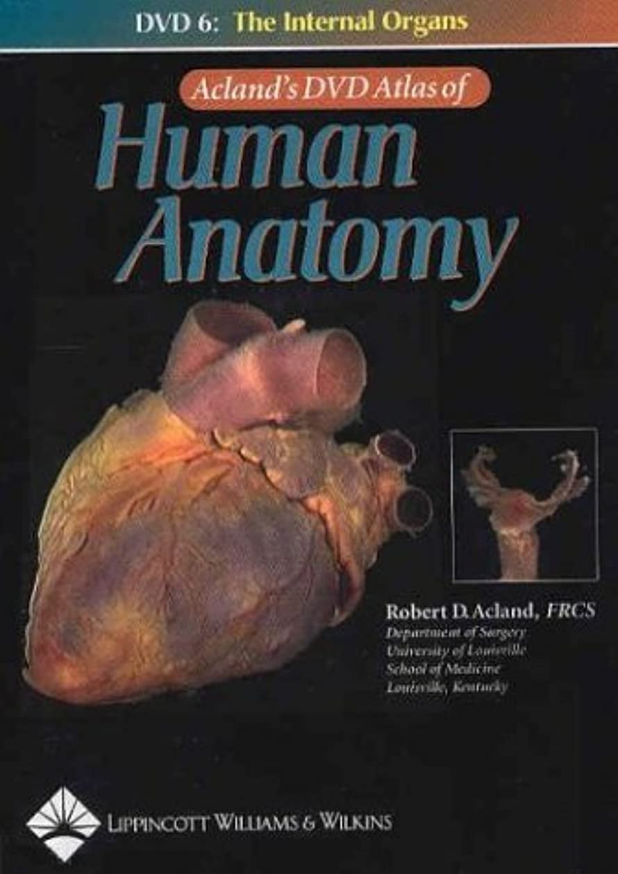 申し立て公平トレーニングAcland's DVD Atlas of Human Anatomy, DVD 6: The Internal Organs