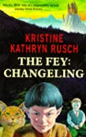 Fey, The - Changeling (The fey)