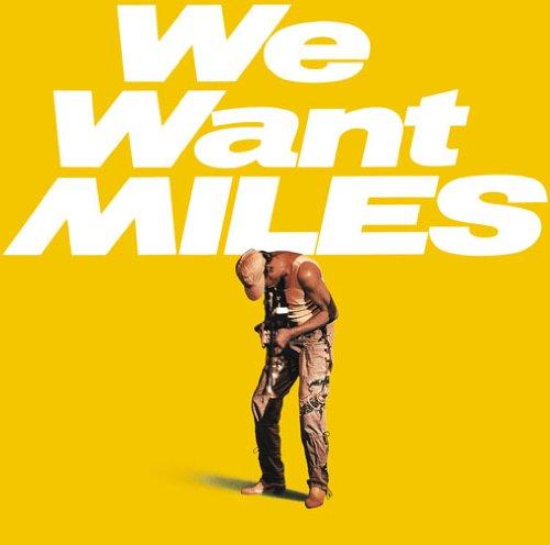 ウィ・ウォント・マイルス+3