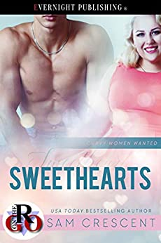 Sweethearts (Curvy Women Wanted Book 13) by [Crescent, Sam]