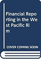 Financial Reporting in the West Pacific Rim