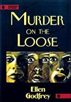 Murder on the Loose (Thumbprint Mysteries Series)