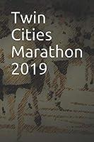 Twin Cities Marathon 2019: Blank Lined Journal