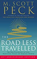 The Road Less Travelled: A New Psychology of Love, Traditional Values and Spiritual Growth (25th Anniversary Edition)
