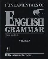 FUNDAMENTALS OF ENGLISH GRAMMAR (3E) : VOL-A
