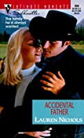 Accidental Father (The Loving Arms Of The Law) (Intimate Moments, 994)