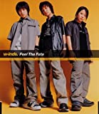 Feel the fate♪w-inds.のCDジャケット