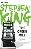 The Green Mile: Roman (German Edition)