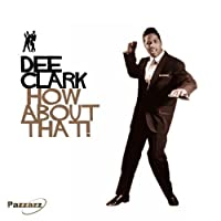 How About That! by Dee Clark (2013-05-03)