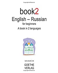 Book2 English - Russian for Beginners: A Book in 2 Languages