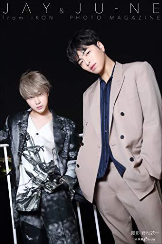 【Kindle限定 特典画像付き】JAY&JU-NE from iKON PHOTO MAGAZINE
