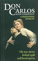 Don Carlos and Company