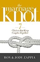 The Marriage Knot: 7 Choices that Keep Couples Together【洋書】 [並行輸入品]