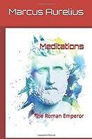Meditations: The Roman Emperor