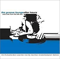 The Groove Lounge - After Hours